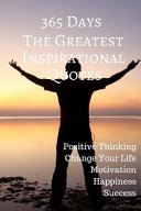 365 Days the Greatest Inspirational Quotes PDF