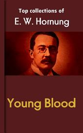 Young Blood: Hornung's Collection