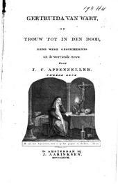 Gertruida van Wart, of Trouw tot in den dood: eene ware geschiedenis uit de veertiende eeuw