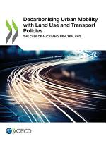 Decarbonising Urban Mobility with Land Use and Transport Policies The Case of Auckland, New Zealand