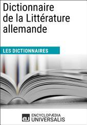 Dictionnaire de la Littérature allemande: (Les Dictionnaires d'Universalis)