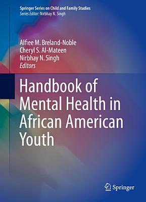 Handbook of Mental Health in African American Youth