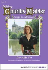 Hedwig Courths-Mahler - Folge 041: Der stille See
