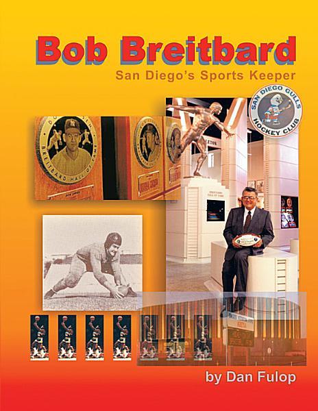 Bob Breitbard  San Diego s Sports Keeper