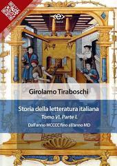 Storia della letteratura italiana del cav. Abate Girolamo Tiraboschi – Tomo 6. – |: Dall'anno MCCCC fino all'anno MD