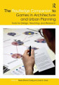 The Routledge Companion to Games in Architecture and Urban Planning
