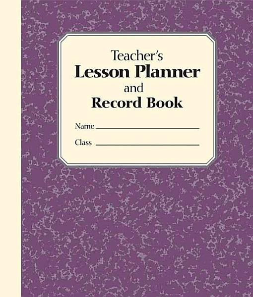 Teacher's Lesson Planner and Record Book