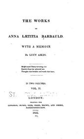 The Works of Anna Lætitia Barbauld: With a Memoir, Volume 2