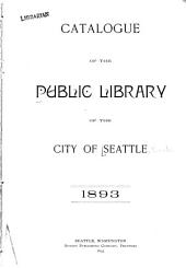 Catalogue of the Public Library of the City of Seattle