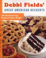 Debbi Fields' Great American Desserts