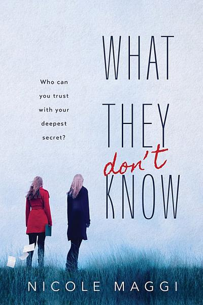Download What They Don t Know Book