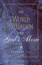 The World Situation and God's Move