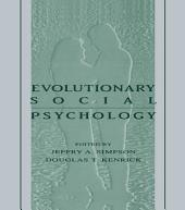 Evolutionary Social Psychology