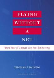 Flying Without A Net Book PDF