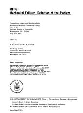 Mechanical failure, definition of the problem: proceedings of the 20th meeting of the Mechanical Failures Prevention Group, held at the National Bureau of Standards, Washington, D.C., May 8-10, 1974