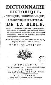 Dictionnaire historique, critique, chronologique, géographique et littéral de la Bible, 4
