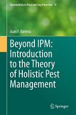 Beyond IPM: Introduction to the Theory of Holistic Pest Management