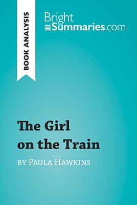 The Girl on the Train by Paula Hawkins  Book Analysis