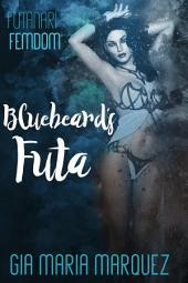 Bluebeard's Futa