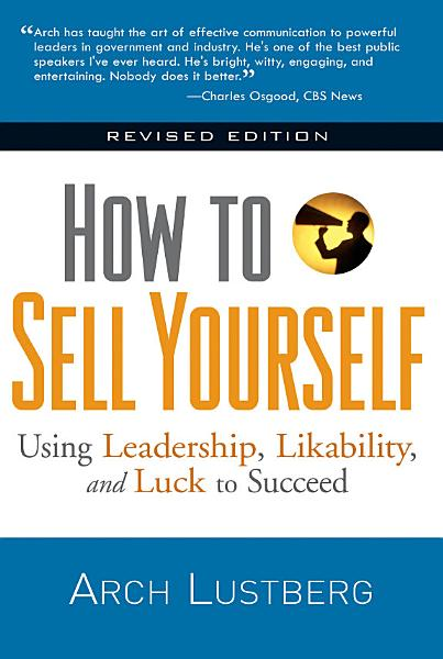 How to Sell Yourself  Revised Edition