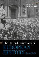 The Oxford Handbook of European History  1914 1945 PDF