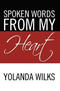 Spoken Words From My Heart PDF