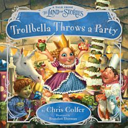 Trollbella Throws a Party