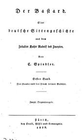 Der Bastard. 2e Originalausg: Volume 1