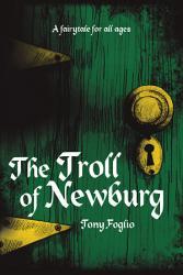 The Troll Of Newburg Book PDF