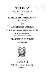 De revellenti vesicantium actione. Diss. -Patavii, Typ. seminarii 1830