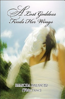 A Lost Goddess Finds Her Wings PDF