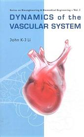 Dynamics Of The Vascular System
