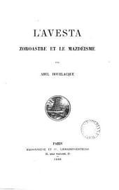 L'Avesta, Zoroastre et le Mazdéisme