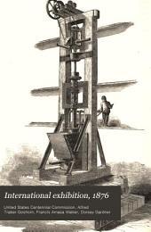 International Exhibition, 1876. [Reports]