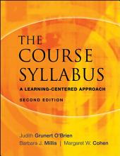 The Course Syllabus: A Learning-Centered Approach, Edition 2