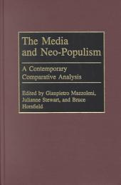 The Media and Neo-populism: A Contemporary Comparative Analysis