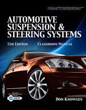 Today's Technician: Automotive Suspension & Steering: Edition 5