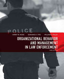 Organizational Behavior and Management in Law Enforcement PDF