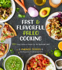 Fast   Flavorful Paleo Cooking Book
