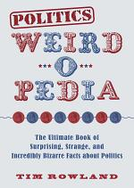Politics Weird-o-Pedia
