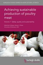 Achieving sustainable production of poultry meat Volume 1 PDF