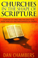 Churches in the Shape of Scripture