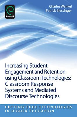 Increasing Student Engagement and Retention Using Classroom Technologies PDF