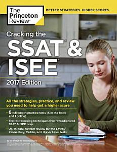 Cracking the SSAT and ISEE  2017 Edition Book
