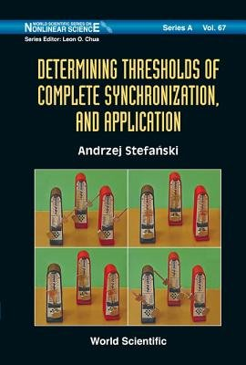 Determining Thresholds of Complete Synchronization  and Application