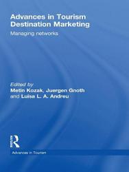 Advances in Tourism Destination Marketing PDF