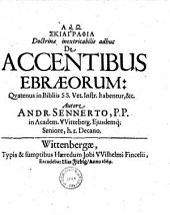 De accentibus ebraorum, quatrum in bibliis s.s. vet. inst....