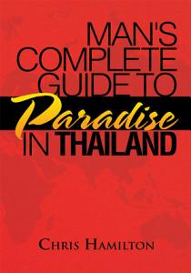 Man s Complete Guide to Paradise in Thailand PDF
