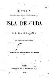 Historia física, económico-politica, intelectual y moral de la isla de Cuba