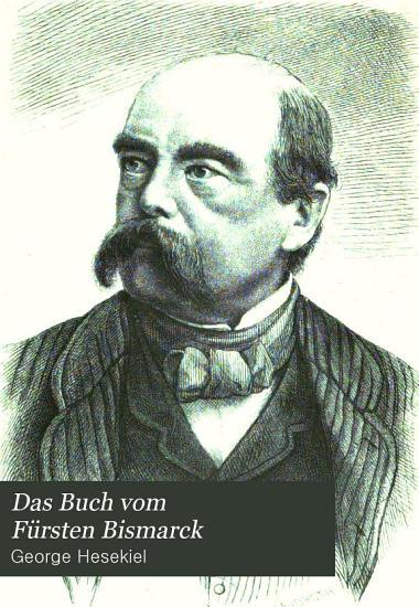Das Buch vom F  rsten Bismarck PDF